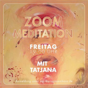 Zoom-Meditation mit Tatjana