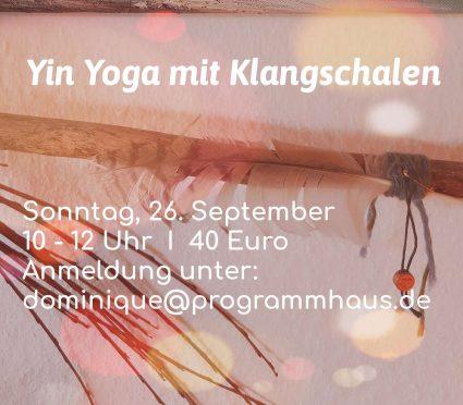 Yin Yoga mit Klangschalen @ Programmhaus