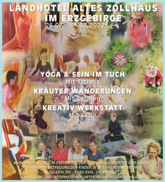 Yoga+Sein im Tuch - Kräuterwanderungen - Kreativ-Werkstatt @ Landhotel Altes Zollhaus
